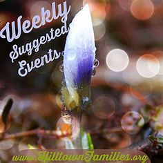 Suggested Events for March 28th-April 3rd, 2015 | Hilltown Families