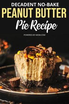 Decadent no-bake peanut butter pie recipe - a delicious dessert that has peanut butter, cream cheese, oreos, whipping cream and many more ingredients in it. Make it and enjoy!