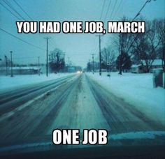 Crazy March (might be that way here) Funny Cute, The Funny, Hilarious, You Had One Job, I Love To Laugh, How I Feel, Just For Laughs, That Way, Laugh Out Loud