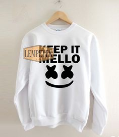 94467e25088 Keep It Mello Marshmello Sweatshirt unisex for men and women Your new tee  will be a great gift