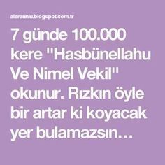 """""""Hasbünellahu And Nimel Deputy"""" wird in 7 Tagen Mal gelesen. Miracles Of Islam, Prayers, Quotes, Crafts, Rage, Pattern, Health And Beauty, Home Remedies, Medicine"""