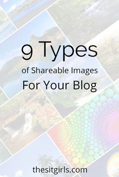 9 types of shareable images to use in your bog posts.