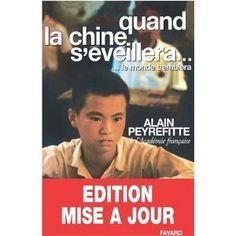 Quand la Chine s'éveillera, le monde tremblera   de Alain Peyrefitte