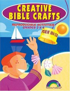 Cover of: CREATIVE BIBLE CRAFTS -- GRADES 3 & 4 (Creative Bible Crafts  openlibrary.org