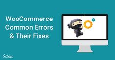 We have listed down some of the common errors in WooCommerce and how to fix them.