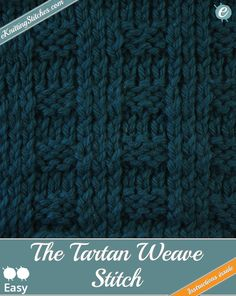 The Tartan Weave Stitch is a simple and straightforward combination of the Stockinette Stitch and some 3x3 Ribbing to generate a mock tartan effect.