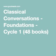 Classical Conversations - Foundations - Cycle 1 (48 books)