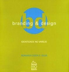 Branding & design: Identidade no varejo - 2AB Editora