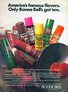 Bonne Bell Lip Smackers from the seventies.I think I had every flavor! Vintage Advertisements, Vintage Ads, Vintage Stuff, Retro Advertising, Retro Ads, Vintage Tools, Vintage Signs, Vintage Photos, Vintage Antiques