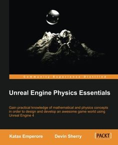 Landscape material tutorial part 2 procedural puddles unreal unreal engine physics essentials katax emperore devin sherry 9781784394905 amazon fandeluxe Gallery