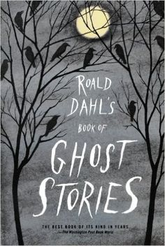For anyone who loves spooky stories and/or children's literature! Roald Dahl's Book of Ghost Stories by Roald Dahl Book Cover Design, Book Design, Book Cover Art, Good Books, Books To Read, Free Books, Roald Dahl Books, Beautiful Book Covers, Scary Stories