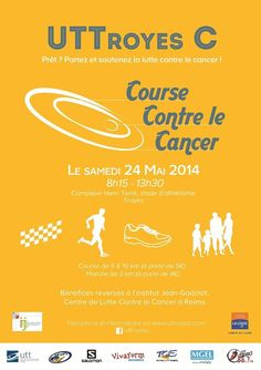 Course Contre le Cancer. Le samedi 24 mai 2014 à Troyes.