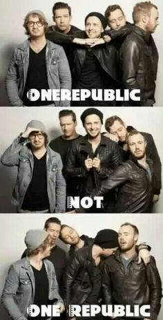 LEARN YOUR BANDS! I legit hate when people type One Republic. NO THERE IS NO SPACES IT IS JUST ONE BIG BEAUTIFUL WORD!