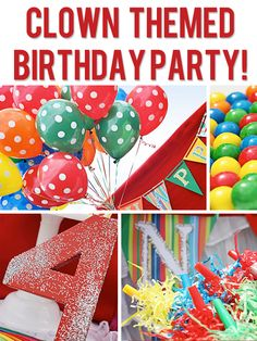 Clown Themed Birthday Party! http://www.howdoesshe.com/clown-themed-birthday-party/