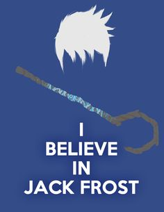I believe in Jack Frost by Zelir.deviantart.com on @deviantART