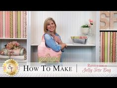 How to Make a Reversible Jelly Roll Bag | with Jennifer Bosworth of Shabby Fabrics - YouTube