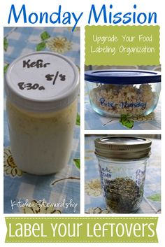 How to Label Leftovers, Ingredients and Jars in a Real Food Kitchen | Kitchen Stewardship | A Baby Steps Approach to Balanced Nutrition