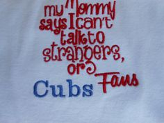 St. louis Cardinals/Chicago CubsMommy says by KreativeImpressions1, $20.00