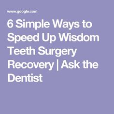 6 Simple Ways to Speed Up Wisdom Teeth Surgery Recovery - Ask the Dentist Wisdom Teeth Removal Recovery, Wisdom Teeth Healing, Wisdom Teeth Aftercare, Home Remedy Teeth Whitening, Teeth Whitening That Works, Natural Teeth Whitening, Teeth Surgery, Teeth Implants, Dental Surgery