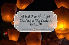 """""""And at last I see the light""""~ The Pingxi Sky Lantern Festival DearOne Photography Taiwan Sky Lanterns, Taiwan Travel, Lantern Festival, I Saw The Light, At Last, Disappointed, Buckets, Cards Against Humanity, Lighting"""