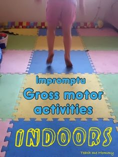 Gross motor skills on pinterest gross motor gross motor for Indoor large motor activities for toddlers
