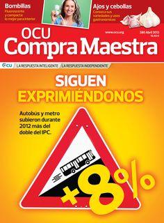 Compra Maestra nº 380 (abril 2013): tarifas de bus y metro, ajos y cebollas, neumáticos, lavavajillas, antivirus, impresoras, contaminantes en el agua...