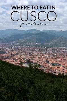Best restaurants, Cusco Peru