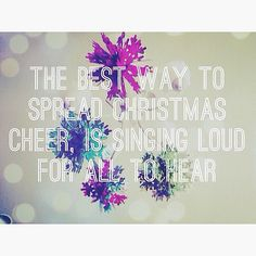The best way to spread Christmas Cheer is singing loud for all to hear. Does This #Elf Quote Ever Get Old?