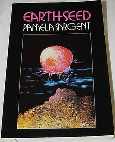 nice Earthseed by Pamela Sargent (1983 1st edition Paperback) - For Sale View more at http://shipperscentral.com/wp/product/earthseed-by-pamela-sargent-1983-1st-edition-paperback-for-sale/