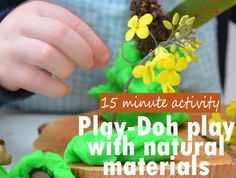 Play-Doh and natural materials #parenting #kids #play