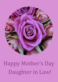 Mother's Day card pink & purple Roses for Girlfriend card. Personalize any greeting card for no additional cost! Cards are shipped the Next Business Day. Mothers Day Images, Mothers Day Flowers, Mothers Day Crafts, Mother's Day For Daughter, Happy Mothers Day Daughter, White And Pink Roses, Purple Roses, Pink Purple, Pink Art