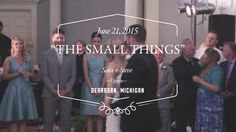 """""""The Small Things"""" // A Sara + Steve Vignette"""