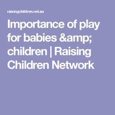 Importance of play for babies & children   Raising Children Network
