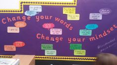 Change your words, change your mindset Visible Learning, Year 6, Change Your Mindset, I Give Up, Growth Mindset, Challenges, Classroom, Education, Bulletin Boards