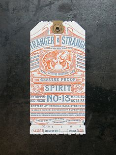 Stranger & Stranger Spirit Tag - Spirit No. 13 by Cranky Pressman, via Flickr