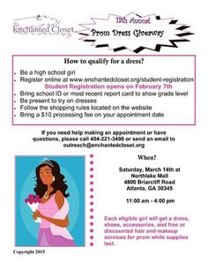 """Share and Say """"Yes"""" to a prom dress for your teen!  Do you know of a young lady in need of a prom dress? She must be eligible and if she is eligible she must be registered. Check the flyer for details of eligibility.  Have her register here:http://enchantedcloset.org/student-registration/  More details in the flyer below:"""
