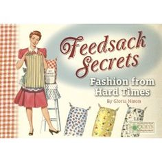 skirts made from feed sacks..curtains..aprons or anything else requiring fabric.  We bought feedsacks for 25cents each.  had some really cute skirts though.