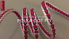 KUMIHIMO TUTORIAL Polka Dot Ply 12