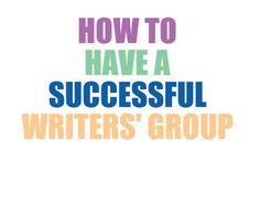 Writers' Groups: an author's life line.