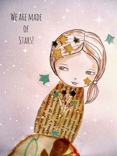 Uplifting Words and Art: Day 22 - We are made of stars