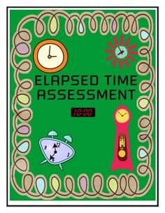 Elapsed Time Assessment - CCSS