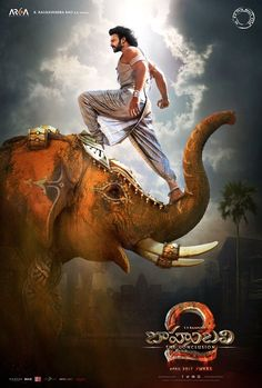 Baahubali 2 new poster: Prabhas' powerful stance on an elephant is a sight to behold #FansnStars