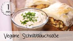 Schnittlauch-Soße Vegan - Rezept von 5 Minute Recipes Food, Dips, Youtube, Vegan Recipes Easy, Fried Cabbage Recipes, Cooking Rice, Whole Food Diet, Food Portions, Sauces