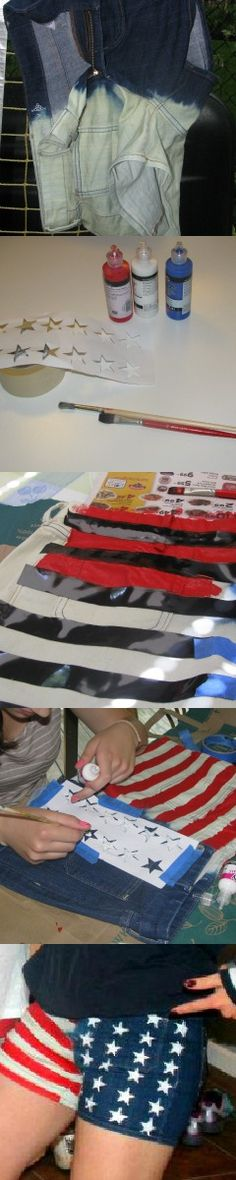 How to Make Flag Jorts:  1) Dip jean shorts in diluted bleach and leave hanging in bleach until the denim turns white. It's best to start with dark denim.  2) When dry, put in washer and dryer  3) Using fabric paint, tape, and a star stencil (I made my own), paint on stars and stripes on front and back  4) Let dry and enjoy!