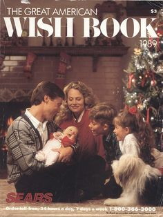 I LOVED looking through these at Christmas time!!! 1989 Sears Christmas Catalog