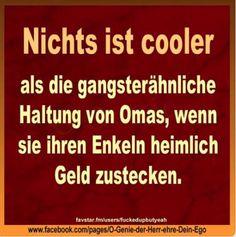 Omas sind einfach cool...