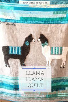 Llama Llama No Problama - Llama Lap Quilt - Sew With Sparkles Diy And Crafts Sewing, Easy Sewing Projects, Yarn Crafts, Quilting Projects, Baby Quilt Patterns, Easy Sewing Patterns, Llama Llama, Lap Quilts, Sewing Appliques