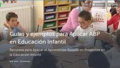 13 Sitios y 100+ Recursos sobre ABP en Educ. Infantil | Colección