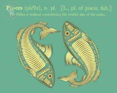 Pisces, The Fishes, 12th Sign of the Zodiac