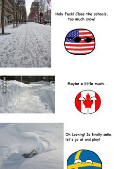 When it's finally winter Funny Video Memes, Stupid Funny Memes, Funny Relatable Memes, Dankest Memes, Hetalia, Canadian Memes, Funny Images, Funny Pictures, Naruto Funny